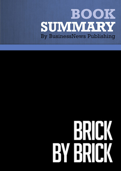 Summary : Brick By Brick - David C. Robertson with Bill Breen