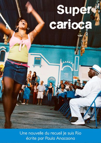 """Super Carioca : Nouvelle - l'histoire d'une """"mumpreneur"""" à Rio de Janeiro (extrait de Je suis Rio)"""