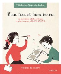 Bien lire et bien écrire   Ghislaine, Wettstein-Badour