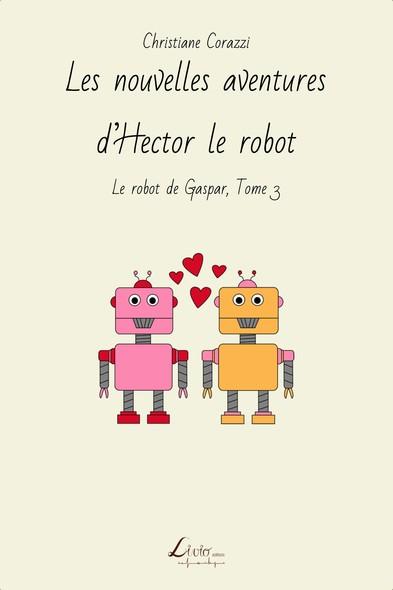 Les nouvelles aventures d'Hector le robot