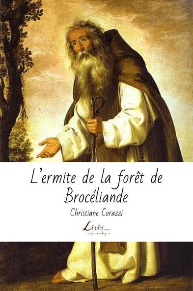 L'ermite de la forêt de Broceliande