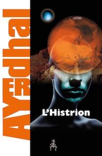 L'Histrion | Ayerdhal