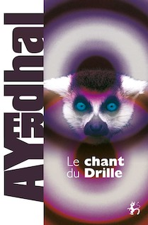 Le Chant du Drille | Ayerdhal