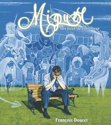 Miguël - Les yeux de l'intérieur