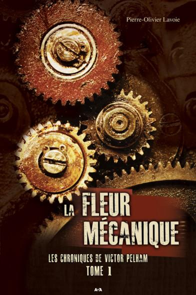 La Fleur mécanique : La Fleur mécanique