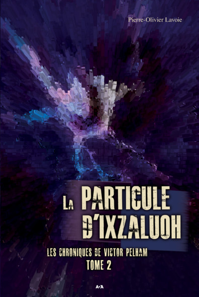 La particule d'Ixzaluoh : La particule d'Ixzaluoh