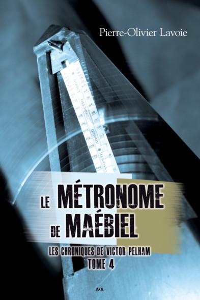 Le métronome de Maébiel : Le métronome de Maébiel