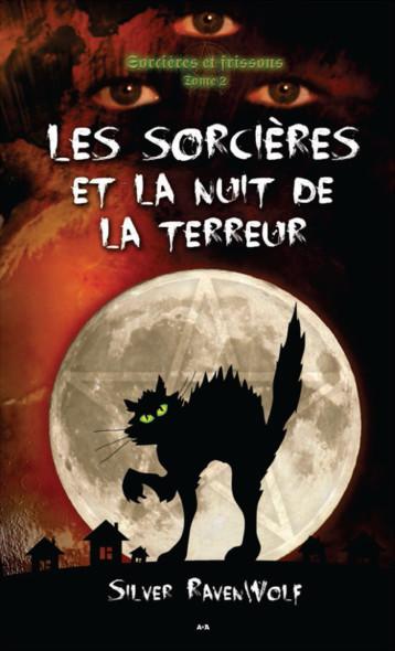 Les sorcières et la nuit de la terreur : Les sorcières et la nuit de la terreur