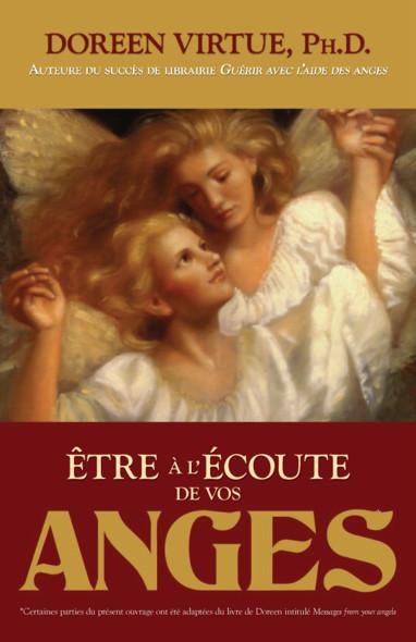 Être à l'écoute de vos anges