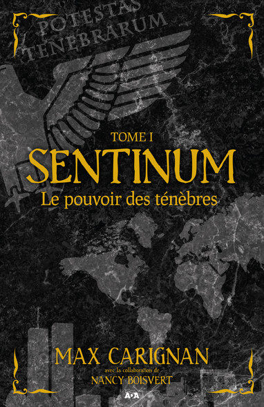 Sentinum : Le pouvoir des ténèbres
