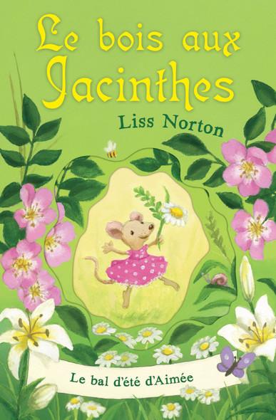 Le bois aux Jacinthes : Le bal d'été d'Aimée