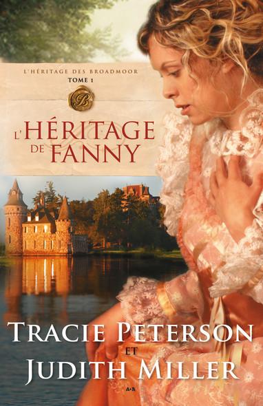 L'héritage de Fanny : L'héritage de Fanny