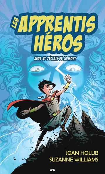 Les apprentis héros : Zeus et l'éclair de la mort