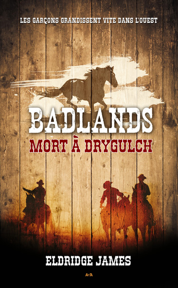 Badlands : Mort à Drygulch