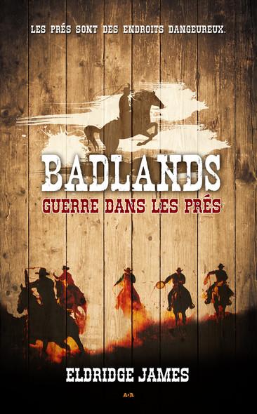Badlands : Guerre dans les prés