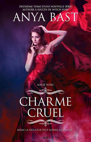 Charme cruel : Charme cruel