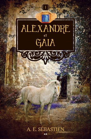 Alexandre : Alexandre et «Gaia»