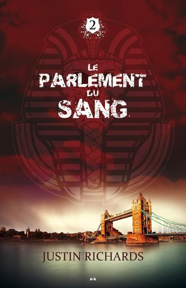 Le Parlement du sang : Le Parlement du sang