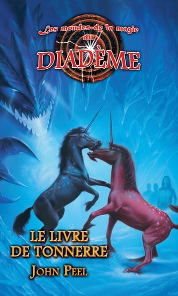 Les mondes de la magie du Diadème : Le livre de tonnerre