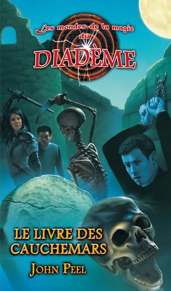 Les mondes de la magie du Diadème : Le livre des cauchemars