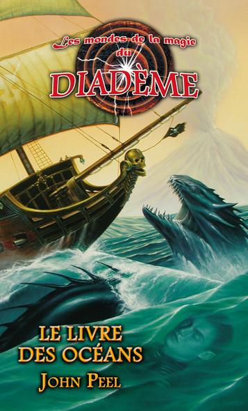 Les mondes de la magie du Diadème : Le livre des océans