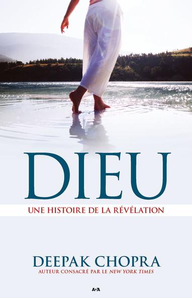 Dieu : Une histoire de la révélation