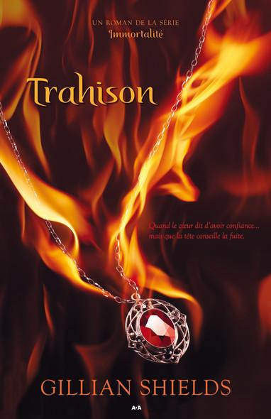 Trahison : Trahison