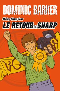 Mickey Sharp - 3 : Le retour de Sharp | Barker, Dominic