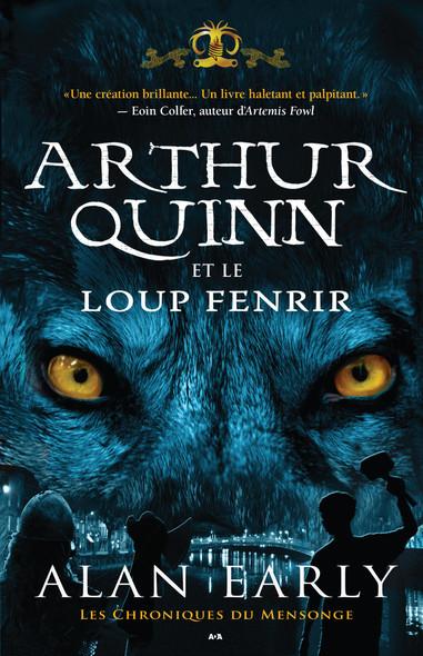 Arthur Quinn et le Loup de Fenris : Arthur Quinn et le Loup de Fenris