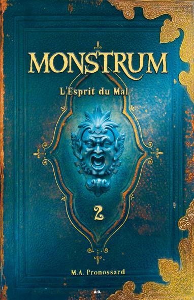 Monstrum : L'esprit du mal