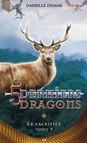 Les cinq derniers dragons - 9 : Le sacrifice