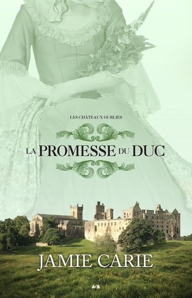 La promesse du Duc : La promesse du Duc