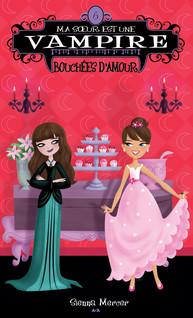 Ma soeur est une vampire : Bouchées d'amour | Mercer, Sienna
