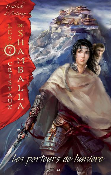 Les 7 cristaux de Shamballa : Les porteurs de lumière