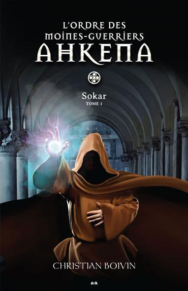 L'ordre des moines-guerriers Ahkena : Sokar
