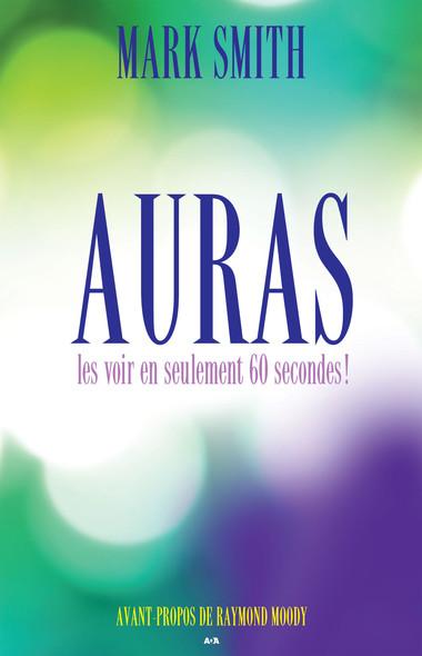 Auras : Les voir en seulement 60 secondes