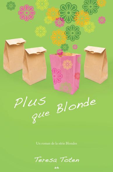 Plus que Blonde : Plus que Blonde