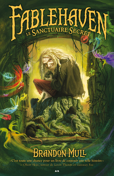Fablehaven - Le Sanctuaire Secret