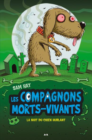Les compagnons morts-vivants : La nuit du chien hurlant