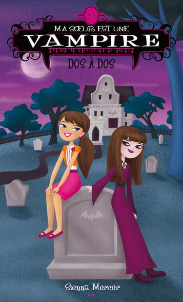 Ma soeur est une vampire : Dos à dos