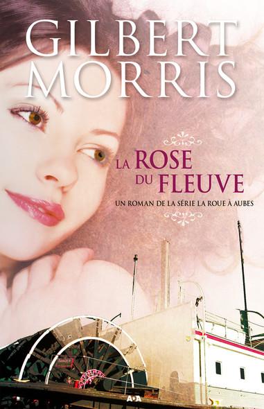 La rose du fleuve