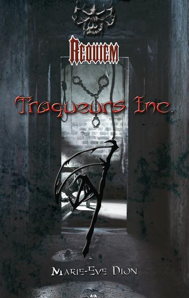 Requiem : Traqueurs Inc.