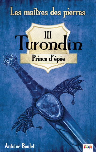 Turondin : Prince d'épée