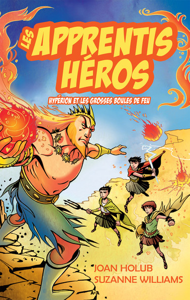 Les apprentis héros : Hypérion et les grosses boules de feu