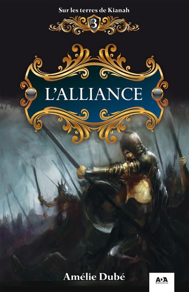 L'alliance : L'alliance