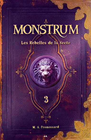 Monstrum : Les Rebelles de la Secte
