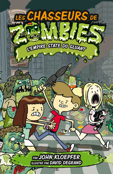 Les chasseurs de zombies : L'Empire State du gluant
