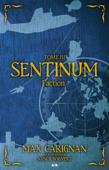 Sentinum : Faction