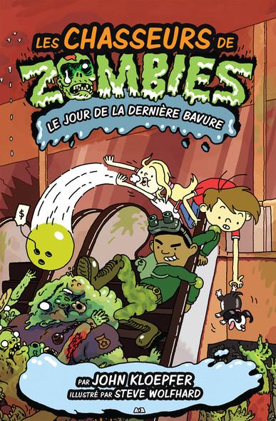 Les chasseurs de zombies : Le jour de la dernière bavure