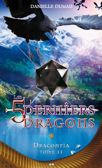 Les cinq derniers dragons - 11 : Dracontia